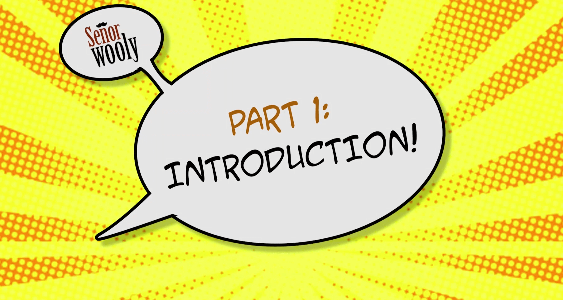 Part 1 - Introduction!